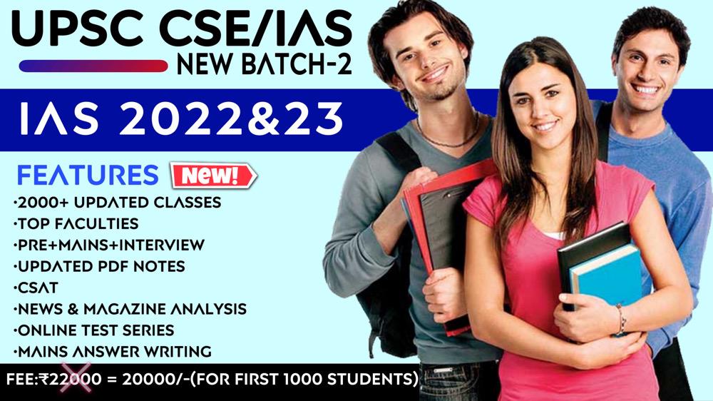UPSC CSE/IAS 2022-23(Batch-2)