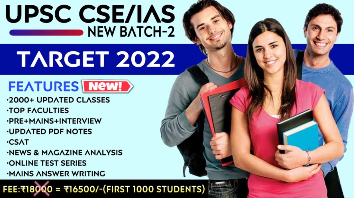 UPSC CSE/IAS 2022 (Batch-2)