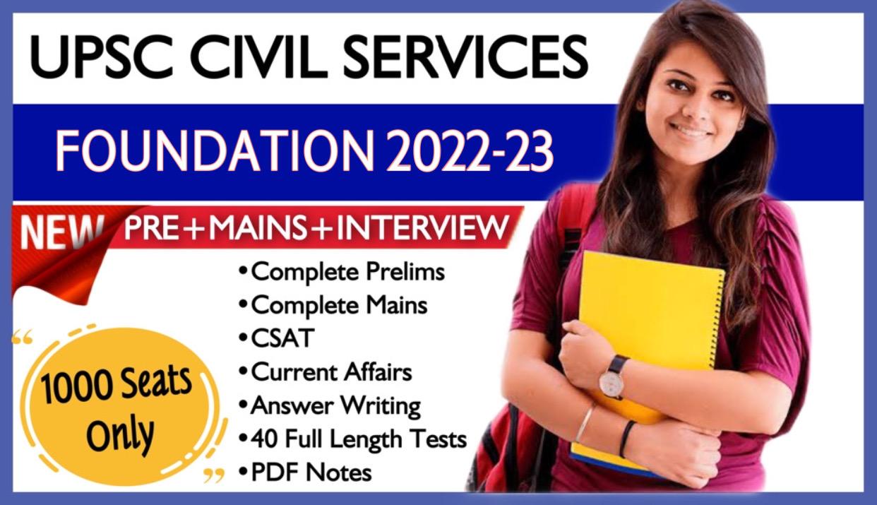 Foundation UPSC IAS 2022-23