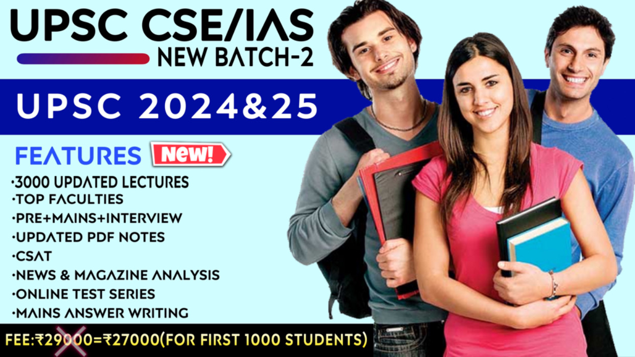 UPSC CSE/IAS 2024-25 (Batch-2)
